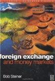 Foreign Exchange and Money Markets: Theory, Practice and Risk Management (Securities Institute Global Capital Markets) Reviews