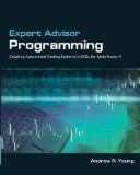 Expert Advisor Programming: Creating Automated Trading Systems in MQL for MetaTrader 4 Reviews