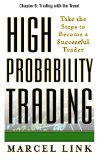 High-Probability Trading, Chapter 6: Trading with the Trend