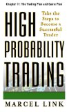 High-Probability Trading, Chapter 11: The Trading Plan and Game Plan