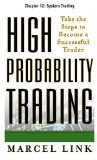 High-Probability Trading, Chapter 12: System Trading Reviews