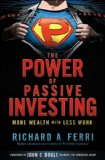 The Power of Passive Investing: More Wealth with Less Work Reviews