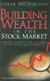 Building Wealth in the Stock Market: A Proven Investment Plan for Finding the Best Stocks and Managing Risk Reviews