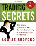 Trading Secrets: Killer trading strategies to beat the markets and finally achieve the success you deserve Reviews