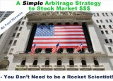 A Simple Arbitrage Strategy to Stock Market $$$