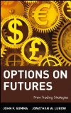 Options on Futures: New Trading Strategies